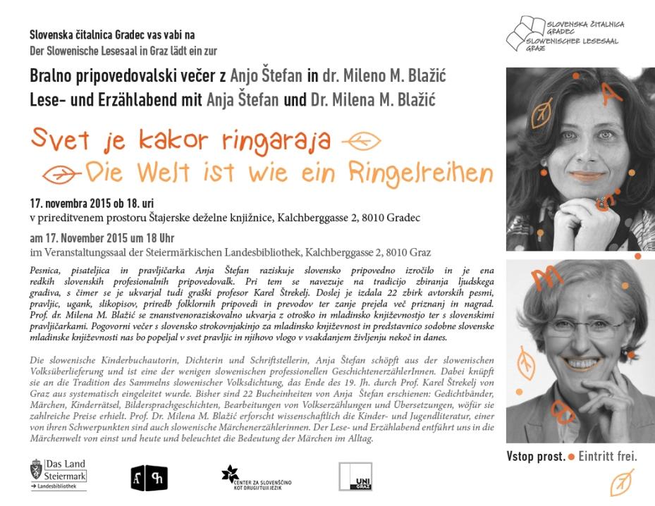 17. november 2015   Bralno pripovedovalski večer z Anjo Štefan in dr. Mileno M. Blažić