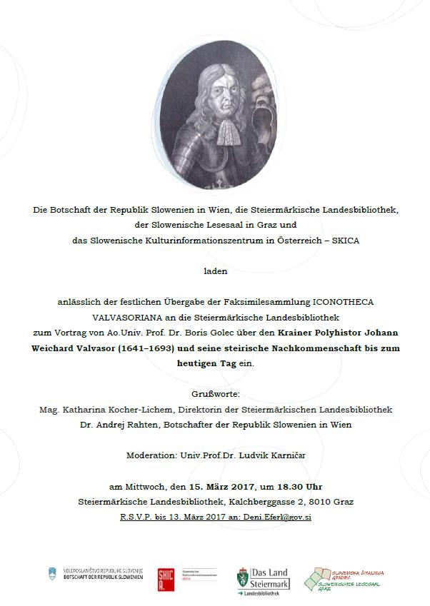 15. März 2017 | Krainer Polyhistor Johann Weichard Valvasor und seine steirische Nachkommenschaft bis zum heutigen Tag